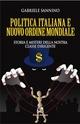 La politica italiana e il Nuovo Ordine Mondiale - Gabriele Sannino