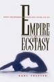 Empire of Ecstasy - Karl Toepfer