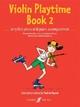 Violin Playtime Book 2 - Paul de Keyser
