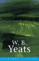 W. B. Yeats: Everyman Poetry - W. B. Yeats; John Kelly