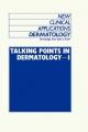 Talking Points in Dermatology