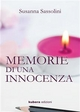 Memorie di una innocenza - Susanna Sassolini