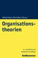 Organisationstheorien - Alfred Kieser;  Mark Ebers