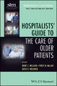 Hospitalists'' Guide to the Care of Older Patients