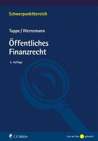 Öffentliches Finanzrecht - Henning Tappe; Rainer Wernsmann