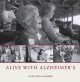 Alive with Alzheimer''s