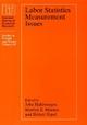 Labor Statistics Measurement Issues - John Haltiwanger;  etc.; Marilyn E. Manser; Robert Topel