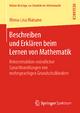 Beschreiben und Erklären beim Lernen von Mathematik - Mona-Lisa Maisano