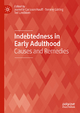 Indebtedness in Early Adulthood - Jeanette Carlsson Hauff; Tommy Gärling; Ted Lindblom