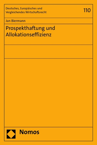 Prospekthaftung und Allokationseffizienz - Jan Biermann