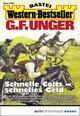 G. F. Unger Western-Bestseller 2406 - Western - G. F. Unger
