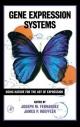 Gene Expression Systems - Joseph M. Fernandez; James P. Hoeffler
