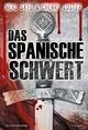 Das Spanische Schwert - Neal Skye;  Cherry Loster