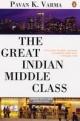 Great Indian Middle Class - Pavan K. Varma