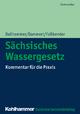 Sächsisches Wassergesetz - Wolf-Dieter Dallhammer;  Bernd Dammert;  Kurt Faßbender