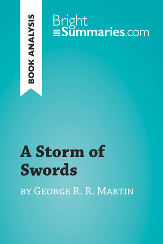 A Storm of Swords by George R. R. Martin (Book Analysis) - Bright Summaries