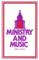 Ministry and Music - Robert H. Mitchell