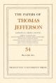 The Papers of Thomas Jefferson, Volume 34 - Thomas Jefferson; Barbara B. Oberg