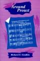 Around Proust - Richard E. Goodkin