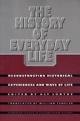 The History of Everyday Life - Alf Ludtke