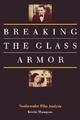 Breaking the Glass Armor - Kristin Thompson