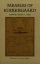 Parables of Kierkegaard - Soren Kierkegaard; Thomas C. Oden