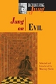 Jung on Evil - C. G. Jung; Murray Stein