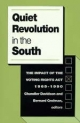 Quiet Revolution in the South - Chandler Davidson; Bernard Grofman