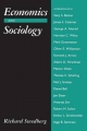 Economics and Sociology - Richard Swedberg