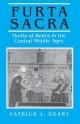 Furta Sacra - Patrick J. Geary