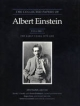 The Collected Papers of Albert Einstein, Volume 1 - Albert Einstein; John Stachel; David C. Cassidy; Robert Schulmann