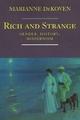 Rich and Strange - Marianne DeKoven