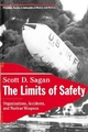 The Limits of Safety - Scott Douglas Sagan