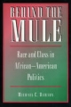 Behind the Mule - Michael C. Dawson