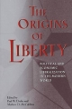 The Origins of Liberty - Paul W. Drake; Mathew D. McCubbins