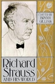 Richard Strauss and His World - Bryan Gilliam