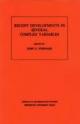 Recent Developments in Several Complex Variables. (AM-100), Volume 100 - John Erik Fornaess