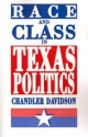 Race and Class in Texas Politics - Chandler Davidson