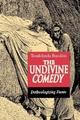 The Undivine Comedy - Teodolinda Barolini