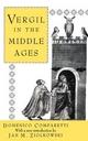 Vergil in the Middle Ages - Domenico Comparetti