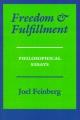 Freedom and Fulfillment - Joel Feinberg