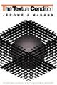 The Textual Condition - Jerome J. McGann; Sherry B. Ortner; Nicholas B. Dirks; Geoff Eley