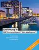 Einführung in SAP BusinessObjects Web Intelligence - Cosmin Novac; Frank Hecker; David Nissan-Arami