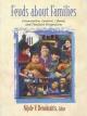 Feuds about Families - Nijole V. Benokraitis