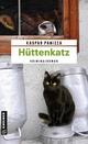 Hüttenkatz - Kaspar Panizza
