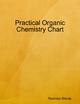 Practical Organic Chemistry Chart - Ravindra Shinde
