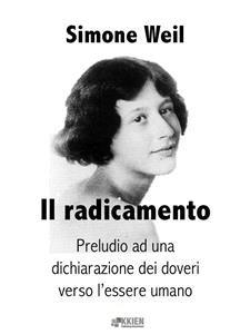 Il radicamento - Simone Weil