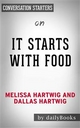 It Starts with Food: by Dallas & Melissa Hartwig | Conversation Starters - Dailybooks