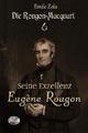Seine Exzellenz Eugène Rougon (Illustriert) - Émile Zola