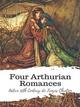 Four Arthurian Romances - Active 12th Century de Troyes Chretien